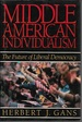 Middle American Individualism: the Future of Liberal Democracy