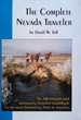 The Complete Nevada Traveler; the Affectionate and Intimately Detailed Guidebook to the Most Interesting State in America