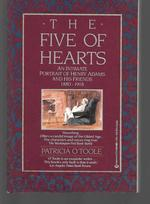 The Five of Hearts ( an Intimate Portrait of Henry Adams and His Friends 1880-1918 )