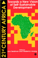 Twenty-First-Century Africa: Towards a New Vision of Self-Sustainable Development