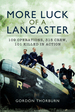 More Luck of a Lancaster: 109 Operations, 315 Crew, 101 Killed in Action