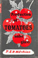 Production of Tomatoes Under Glass. With Plates