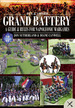 Grand Battery: a Guide and Rules for Napoleonic Wargames