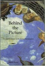 Behind the Picture, Art and Evidence in the Italian Renaissance