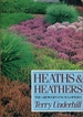 Heaths and Heathers: the Grower's Encyclopedia
