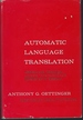 Automatic Language Translation: Lexical and Technical Aspects, With Particular Reference to Russian