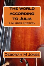 The World According to Julia: A Murder Mystery
