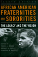 African American Fraternities and Sororities: the Legacy and the Vision (Second Edition)
