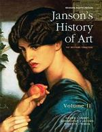 Janson's History of Art Volume 2 Reissued Edition Plus New Myartslab for Art History--Access Card Package (8th Edition)