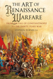 The Art of Renaissance Warfare: From the Fall of Constantinople to the Thirty Years War