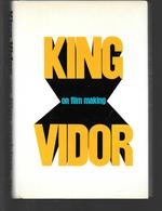 King Vidor on Film Making