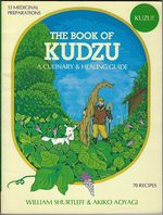 The Book of Kudzu: a Culinary and Healing Guide