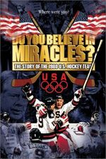 Do You Believe in Miracles? : the Story of the 1980