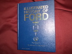Illustrated History of Ford. 1903-1970