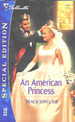 An American Princess (Silhouette Special Edition #1499 10/02)