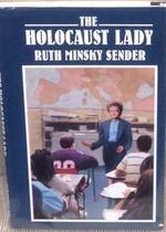The Holocaust Lady