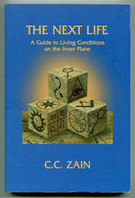 The Next Life: a Guide to Living Conditions on the Inner Plane (Course 20)