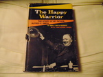 The happy warrior; a biography of my father Alfred E. Smith