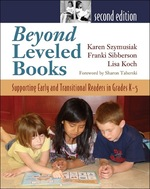 Beyond Leveled Books