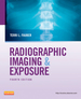 Radiographic Imaging and Exposure-E-Book