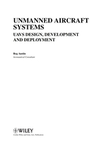 Unmanned Aircraft Systems: Uavs Design, Development and Deployment