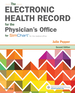 Electronic Health Record for the Physician's Office: for Simchart for the Medical Office