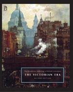 The Broadview Anthology of British Literature. Volume 5: the Victoria Era
