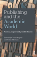 Publishing and the Academic World