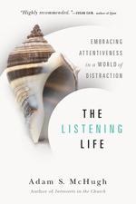 The Listening Life