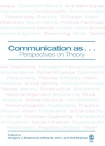 Communication as...: Perspectives on Theory