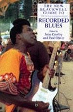 New Blackwell Guide to Recorded Blues, the