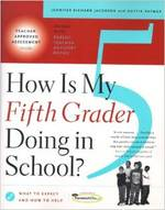 How is My Fifth Grader Doing in School? : What to Expect and How to Help