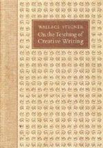 On the Teaching of Creative Writing: Responses to a Series of Questions--NEW hardback copy!
