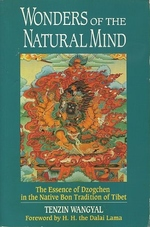 Wonders of the Natural World: the Essence of Dzogchen in the Native Bon Tradtion of Tibet