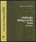 Molecular Biology of the Gene: 3rd Edition