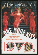 One More Kiss: the Broadway Musical in the 1970s