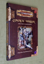 Complete Warrior (Dungeons & Dragons: D20 System)