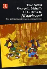 Historia Oral: Una Guía Para Profesores (Y Otras Personas)