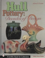 Hull Pottery Decades of Design