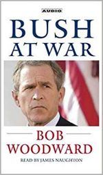 Bush at War: Inside the Bush White House [Abridged] (Audiobook Cassette)