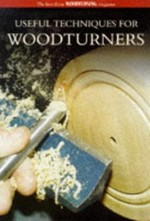 Useful Techniques for Woodturners