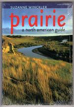 Prairie: a North American Guide (Bur Oak Guide)