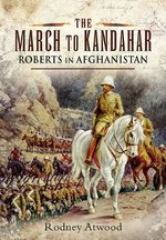 March to Kandahar: Roberts in Aghanistan