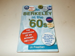 At Berkeley in the Sixties: the Education of an Activist 1961-1965