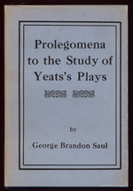 Prolegomena to the Study of Yeats's Plays