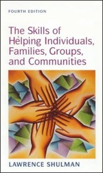 Skills of Helping Individuals, Families, Groups, and Communities