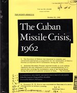 Cuban Missile Crisis 1962: a National Security Archive Documents Reader