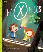 X-Files: Earth Children Are Weird: a Picture Book (Pop Classics)
