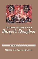 Nadine Gordimer's Burger's Daughter (Casebooks in Criticism)