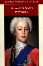 Waverley: Or 'Tis Sixty Years Since (Oxford World's Classics)